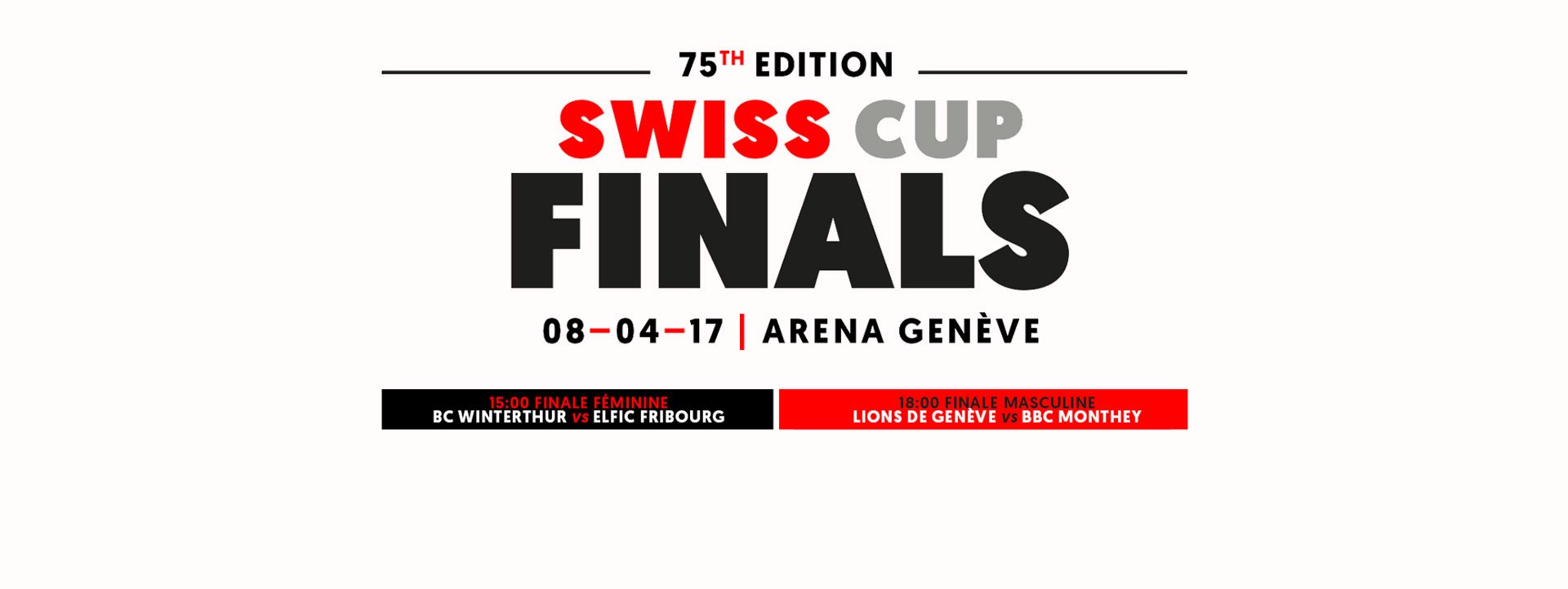 Swiss Cup Finals 2017 - Swiss Basketball
